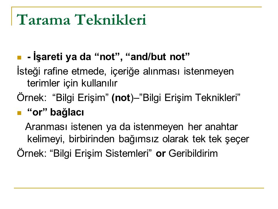 Tarama Teknikleri - İşareti ya da not , and/but not