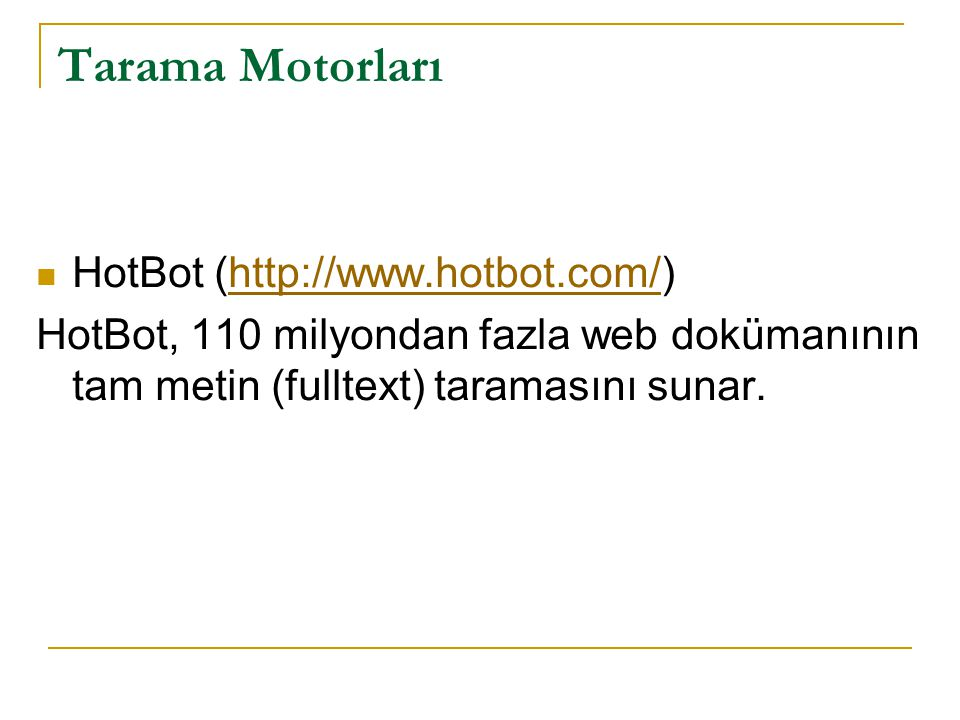 Tarama Motorları HotBot (http://www.hotbot.com/)