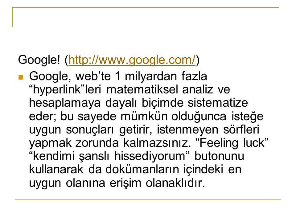 Google! (http://www.google.com/)