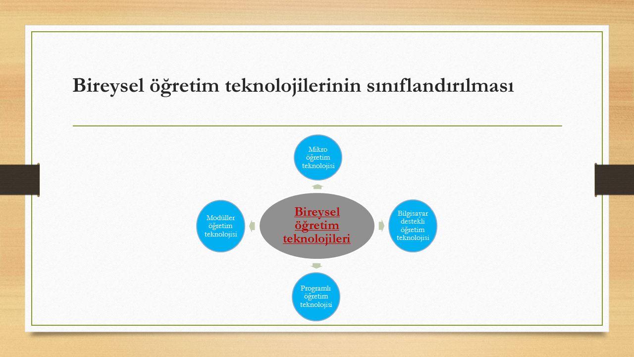 Bireysel öğretim teknolojilerinin sınıflandırılması