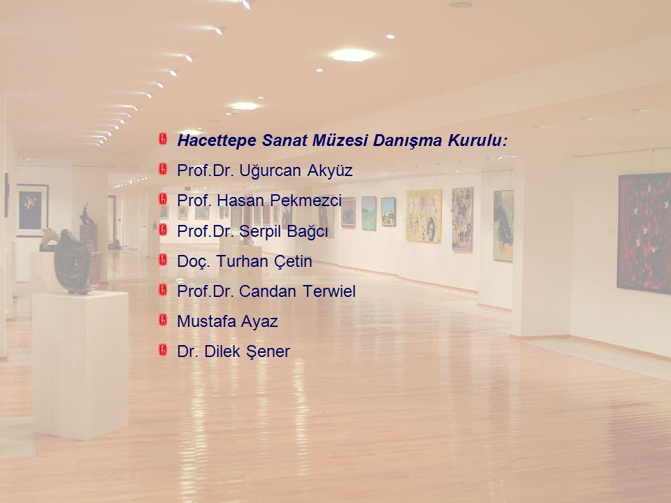 Hacettepe Sanat Müzesi Danışma Kurulu:
