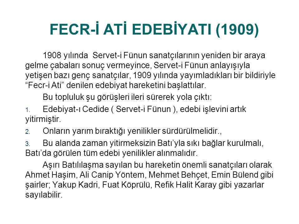 FECR-İ ATİ EDEBİYATI (1909)