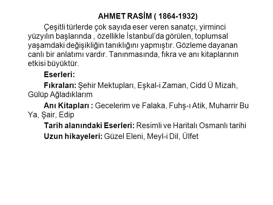 AHMET RASİM ( 1864-1932)