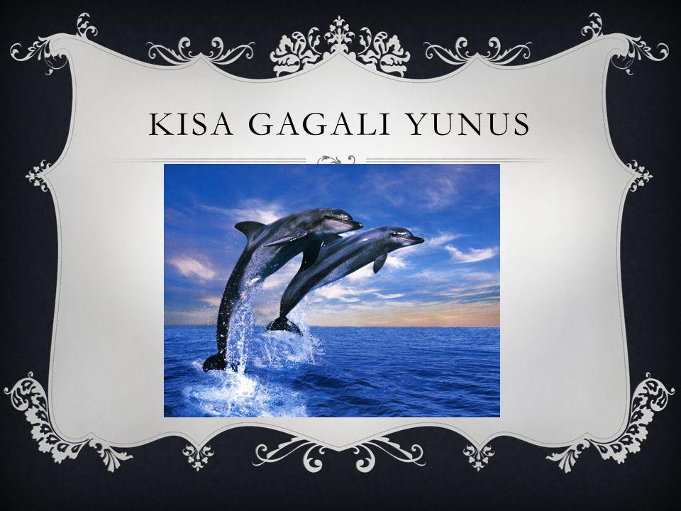 KISA GAGALI YUNUS