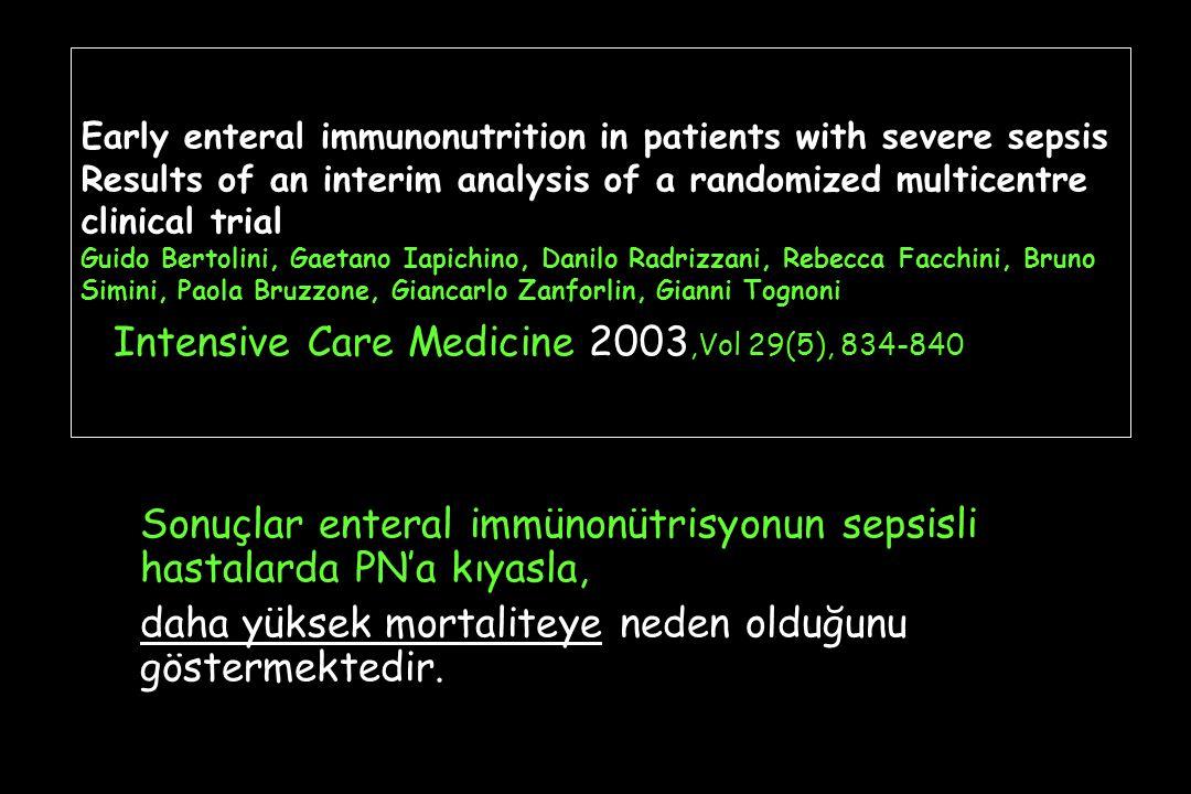 Sonuçlar enteral immünonütrisyonun sepsisli hastalarda PN'a kıyasla,