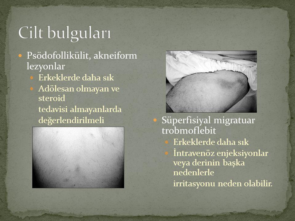 Cilt bulguları Psödofollikülit, akneiform lezyonlar