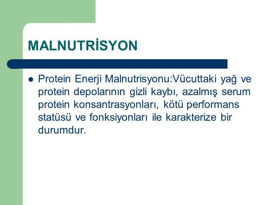 MALNUTRİSYON