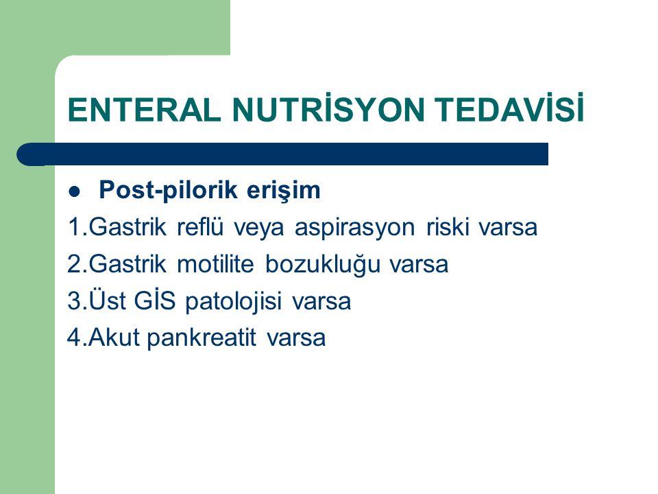 ENTERAL NUTRİSYON TEDAVİSİ