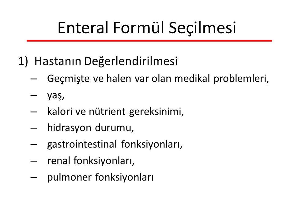 Enteral Formül Seçilmesi