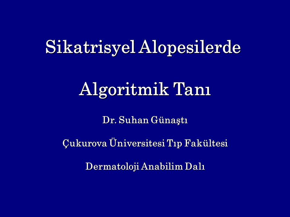 Sikatrisyel Alopesilerde Algoritmik Tanı