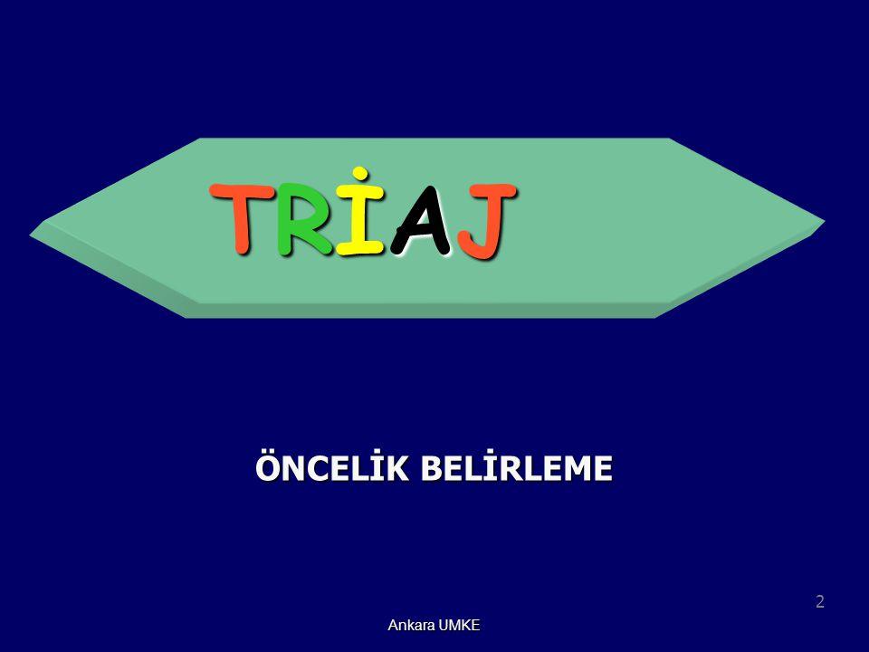 TRİAJ ÖNCELİK BELİRLEME Ankara UMKE