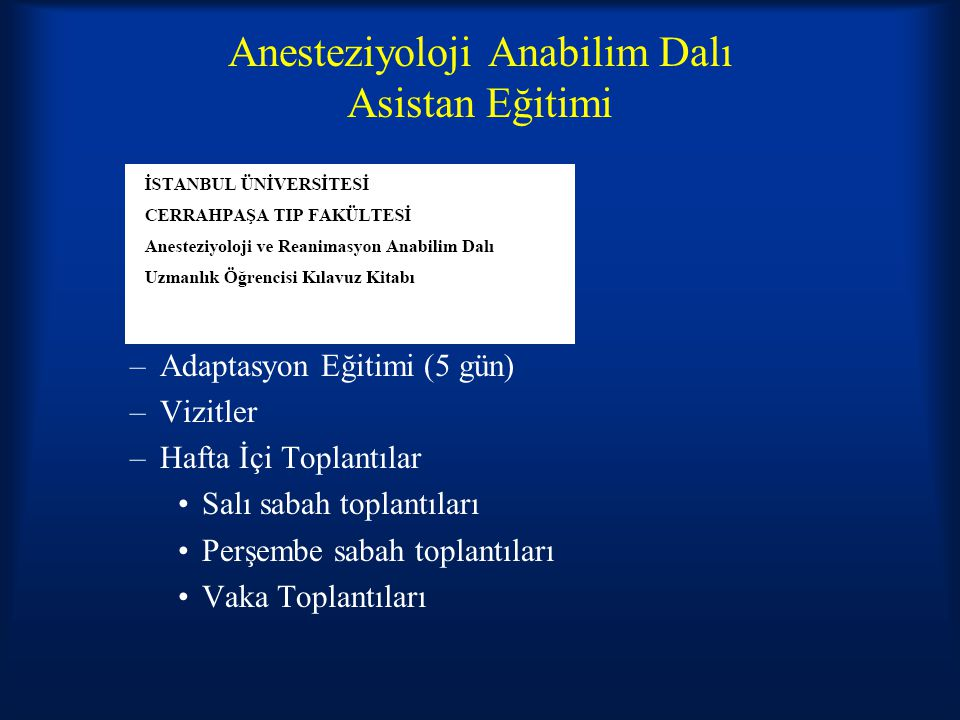Anesteziyoloji Anabilim Dalı Asistan Eğitimi