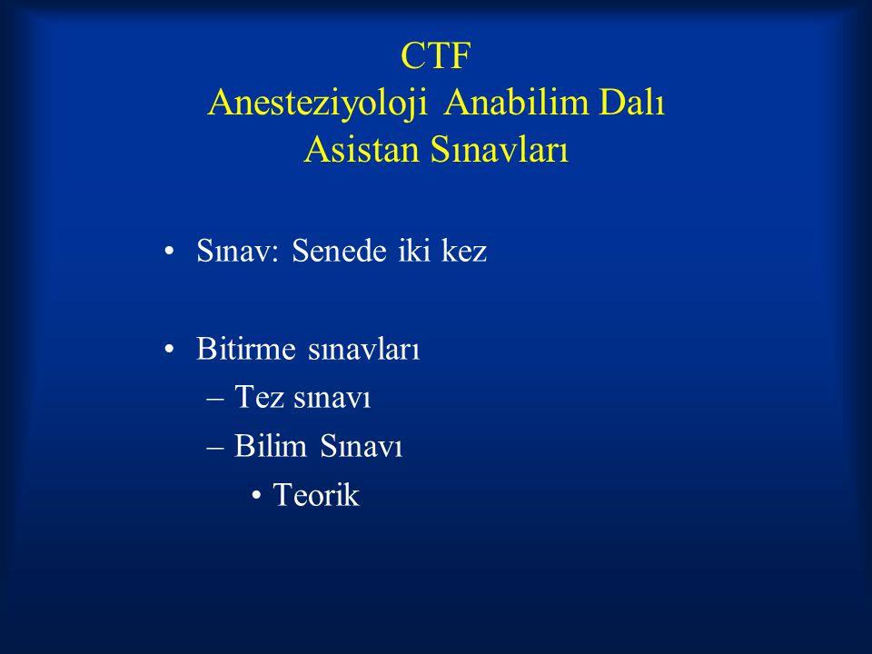 CTF Anesteziyoloji Anabilim Dalı Asistan Sınavları