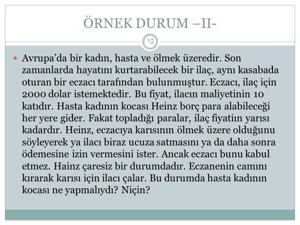 ÖRNEK DURUM –II-