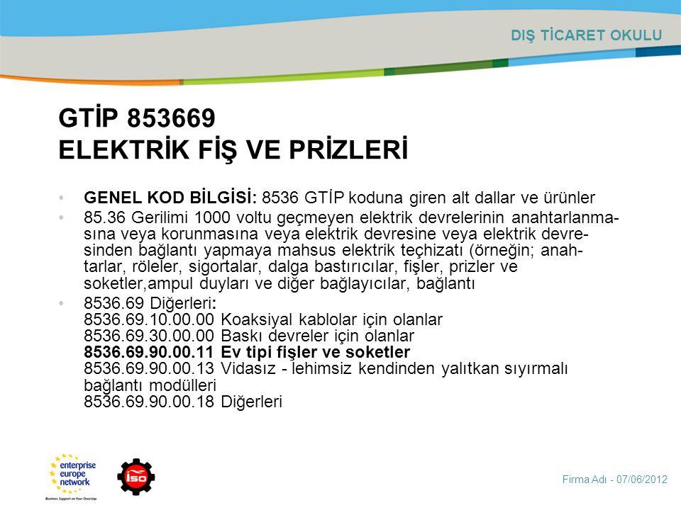 GTİP 853669 ELEKTRİK FİŞ VE PRİZLERİ