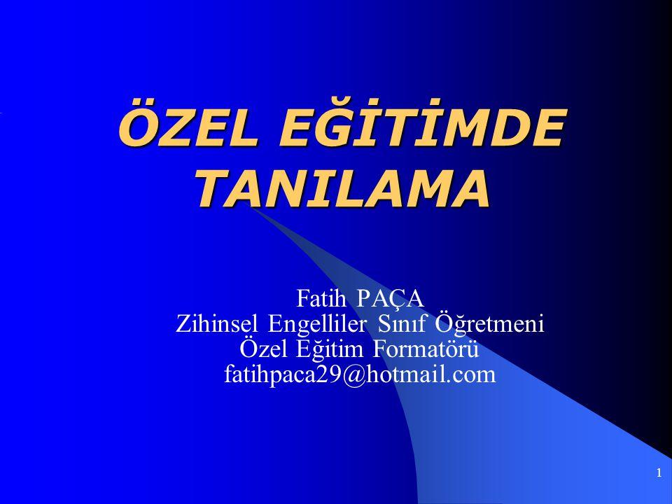 ÖZEL EĞİTİMDE TANILAMA