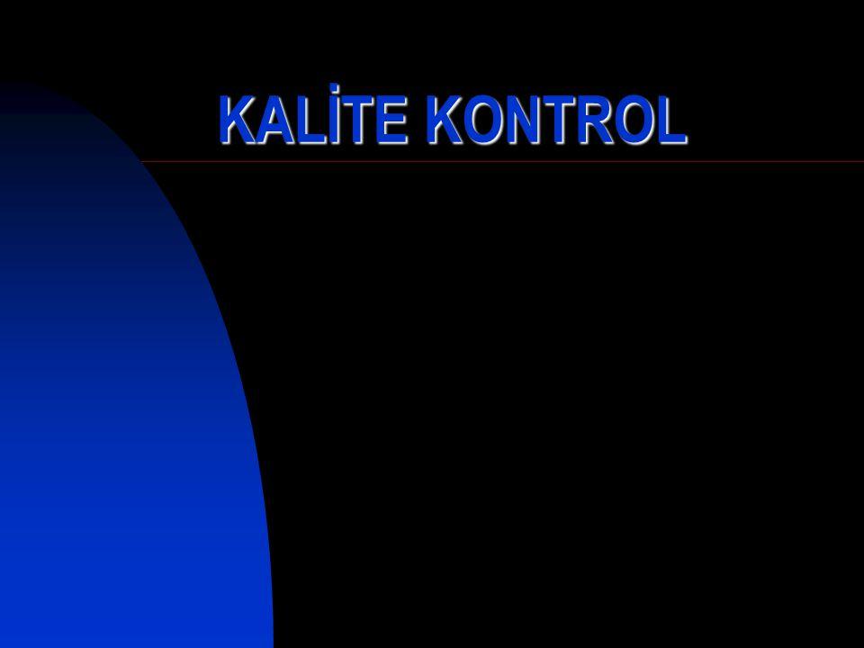 KALİTE KONTROL