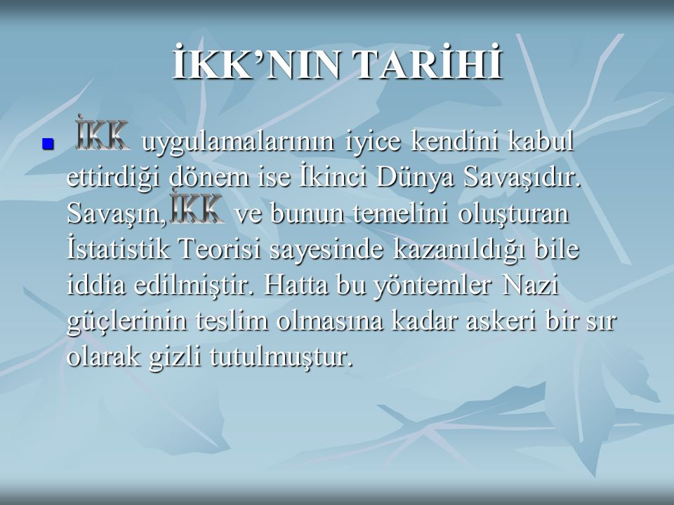 İKK'NIN TARİHİ