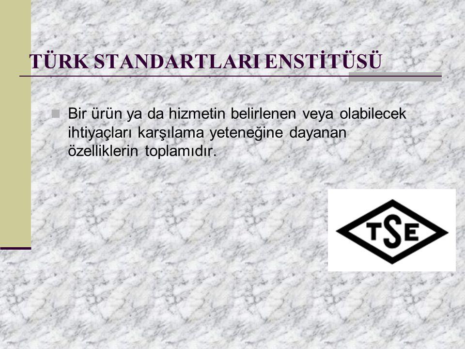 TÜRK STANDARTLARI ENSTİTÜSÜ