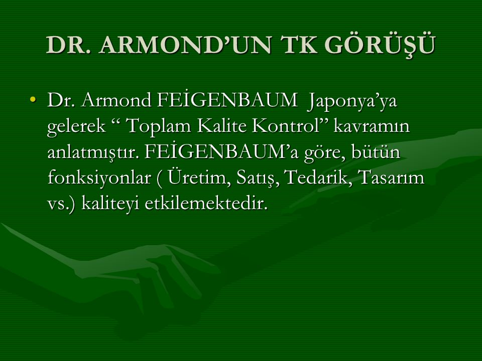 DR. ARMOND'UN TK GÖRÜŞÜ