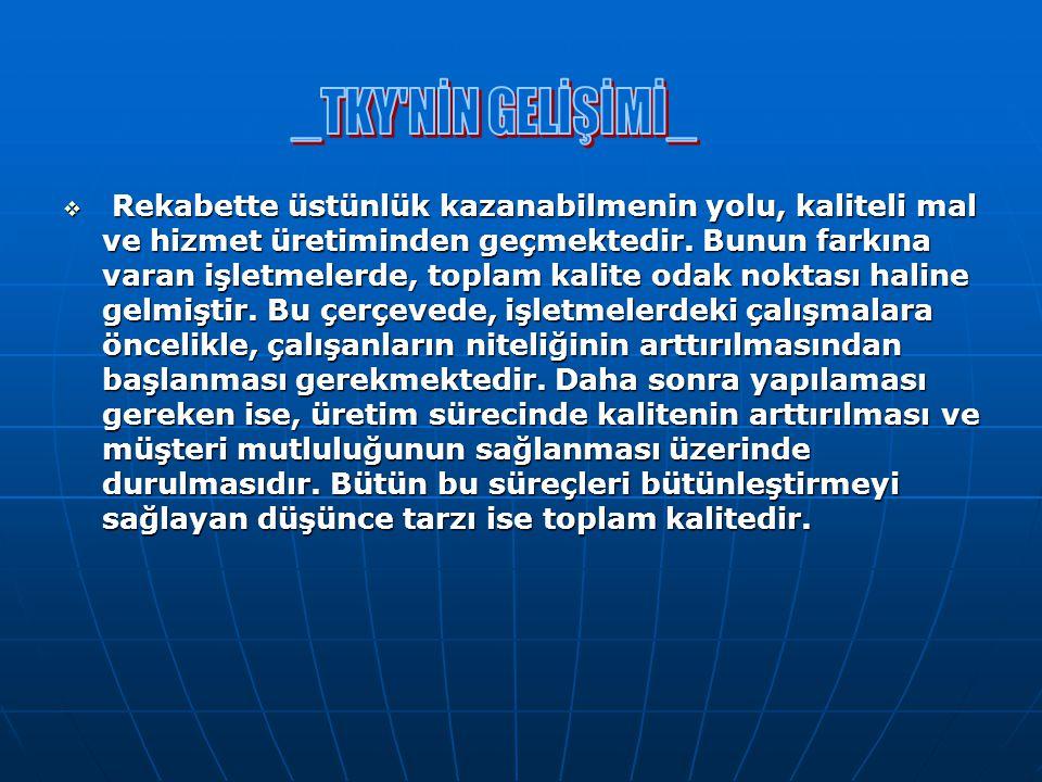 _TKY NİN GELİŞİMİ_