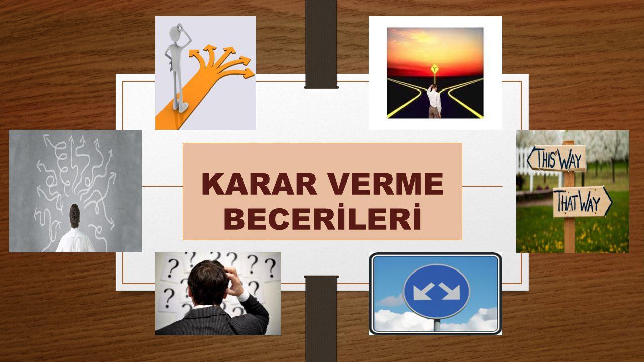 KARAR VERME BECERİLERİ