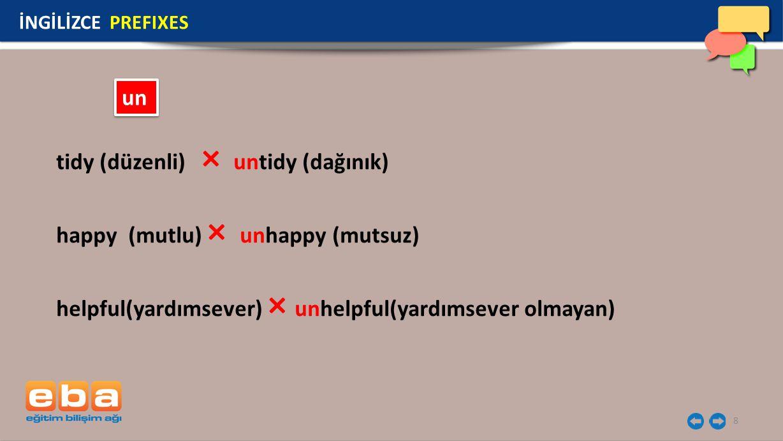 tidy (düzenli) × untidy (dağınık)