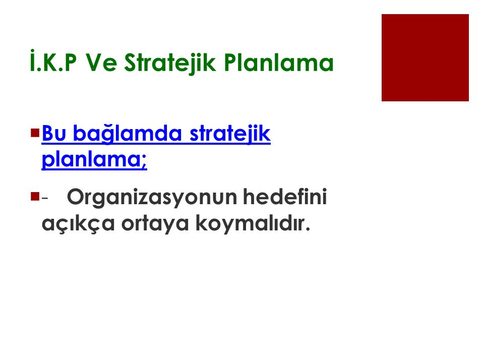 İ.K.P Ve Stratejik Planlama