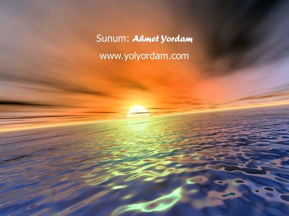 Sunum: Ahmet Yordam www.yolyordam.com