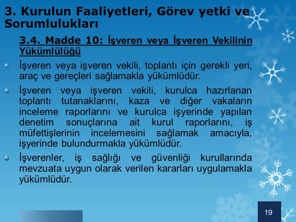3. Kurulun Faaliyetleri, Görev yetki ve Sorumlulukları