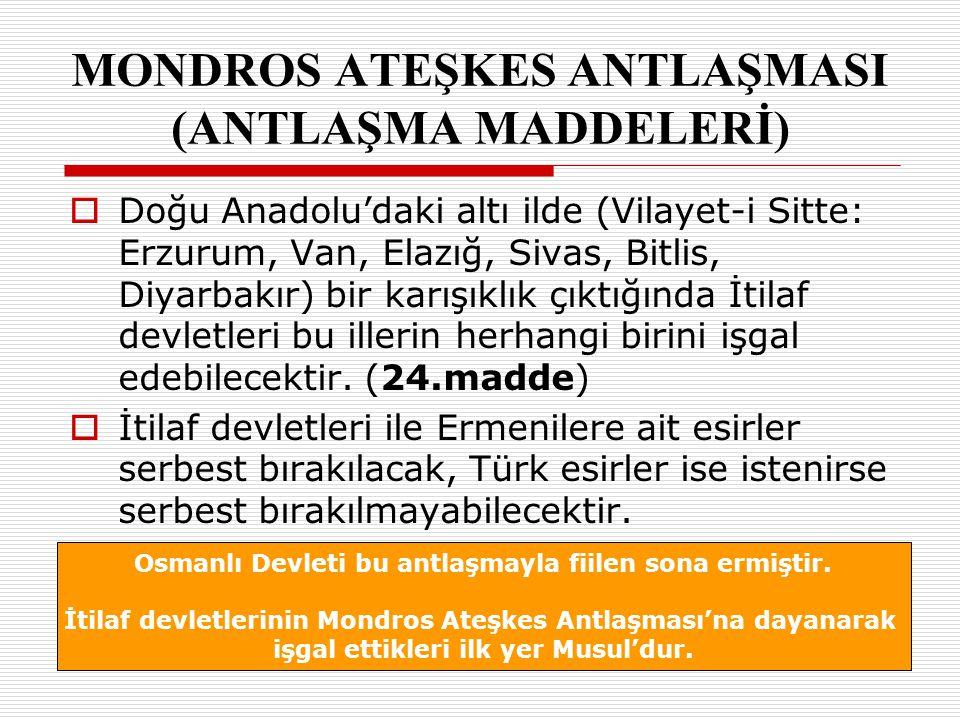 MONDROS ATEŞKES ANTLAŞMASI (ANTLAŞMA MADDELERİ)
