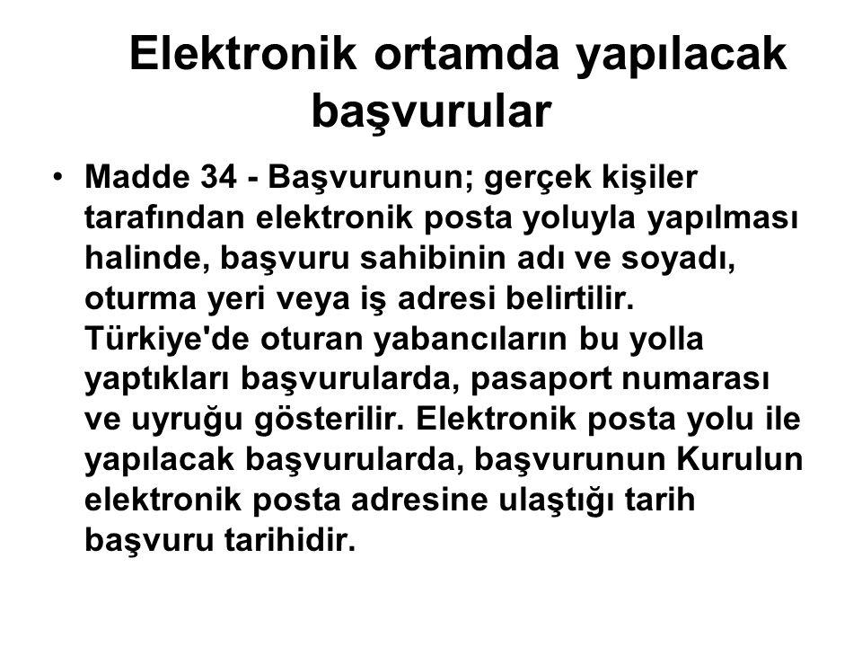 Elektronik ortamda yapılacak başvurular