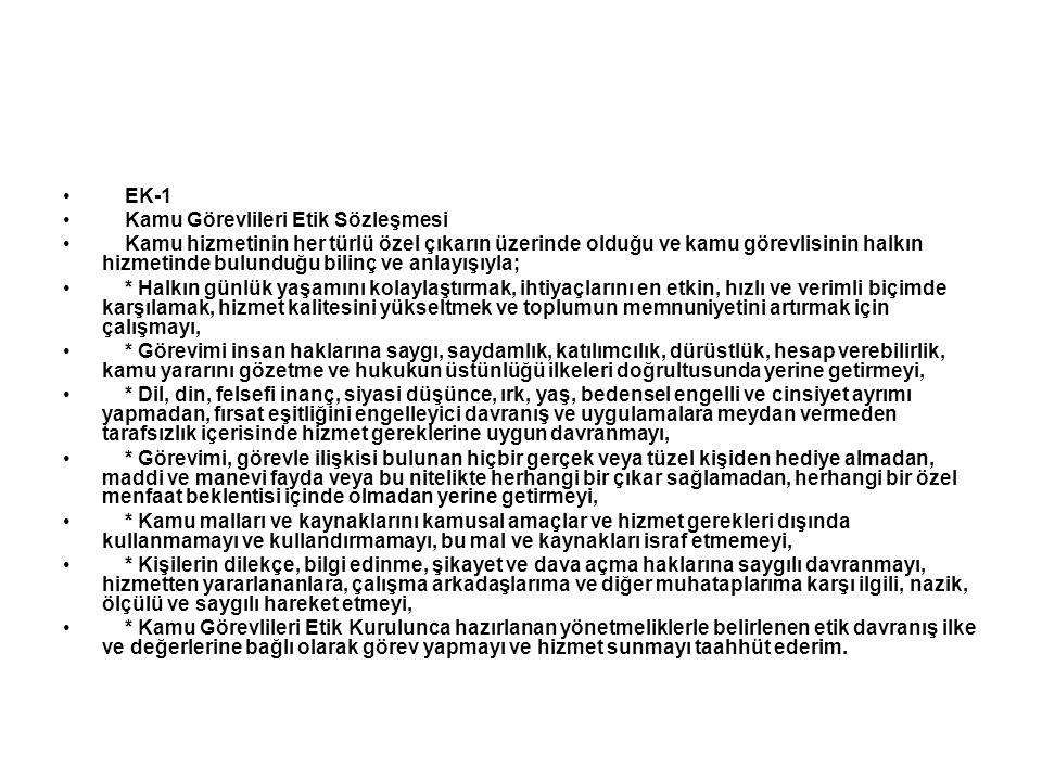 EK-1 Kamu Görevlileri Etik Sözleşmesi.