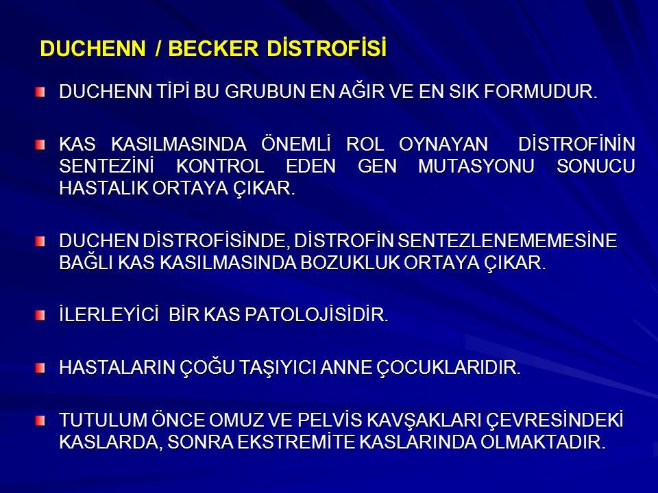DUCHENN / BECKER DİSTROFİSİ