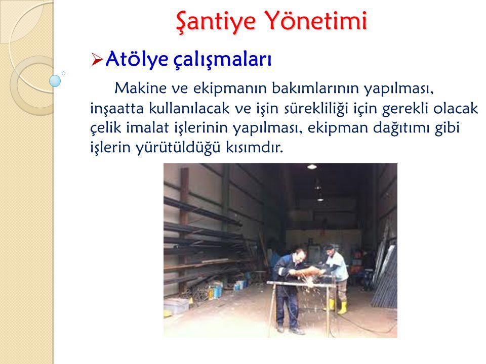 Şantiye Yönetimi Atölye çalışmaları