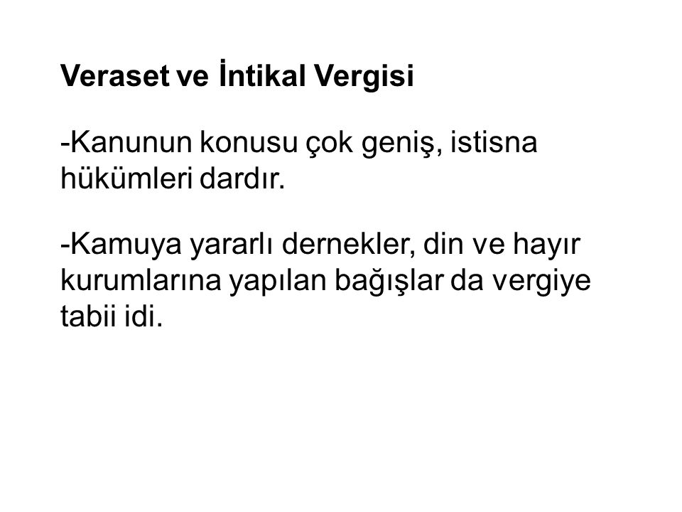 Veraset ve İntikal Vergisi