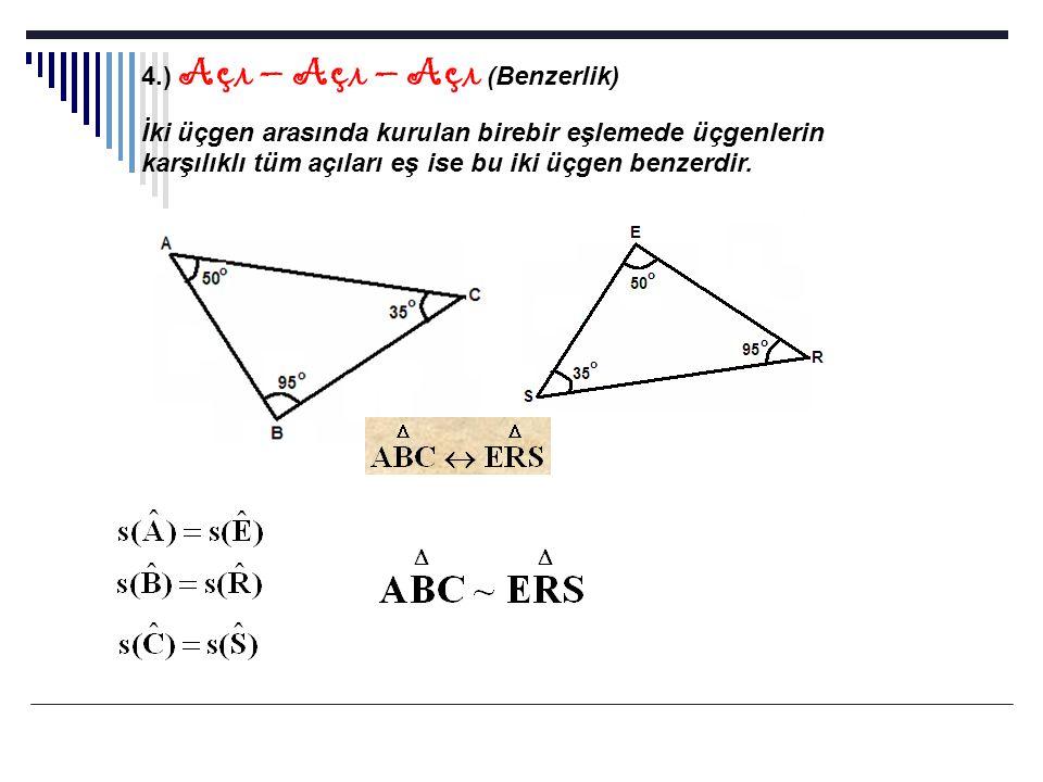 4.) Açı – Açı – Açı (Benzerlik)