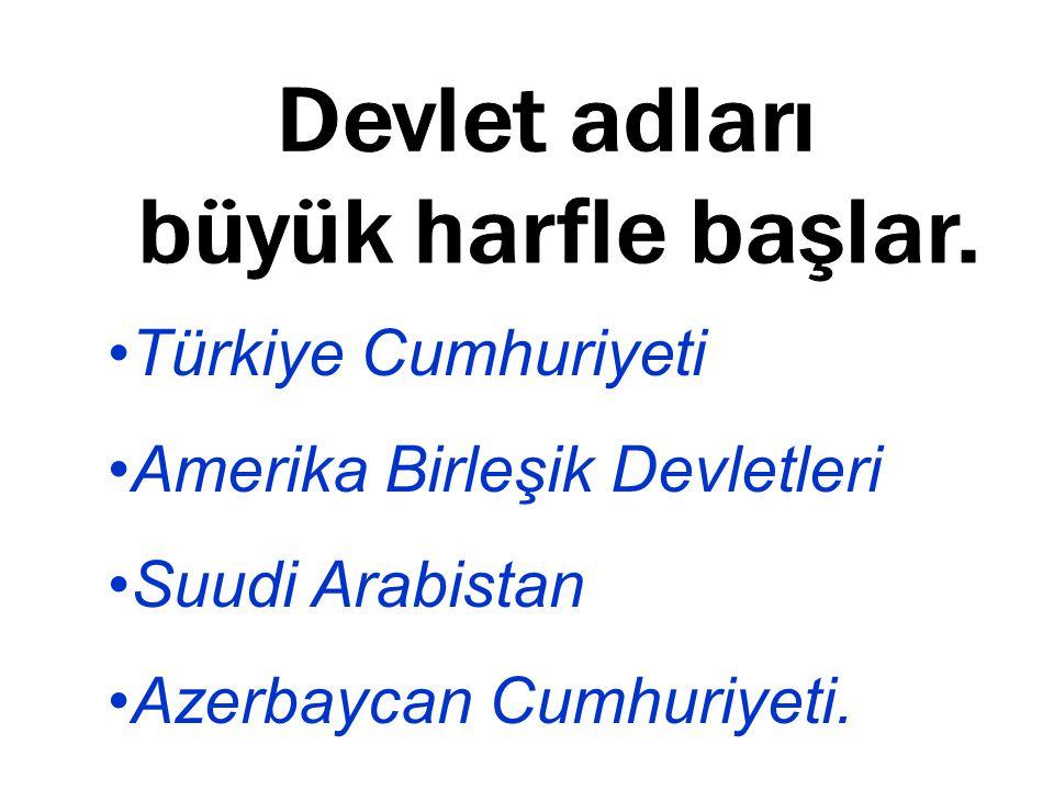 Amerika Birleşik Devletleri Suudi Arabistan Azerbaycan Cumhuriyeti.