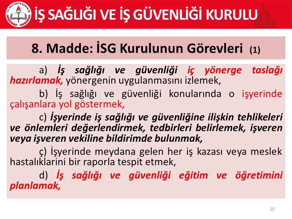 8. Madde: İSG Kurulunun Görevleri (1)