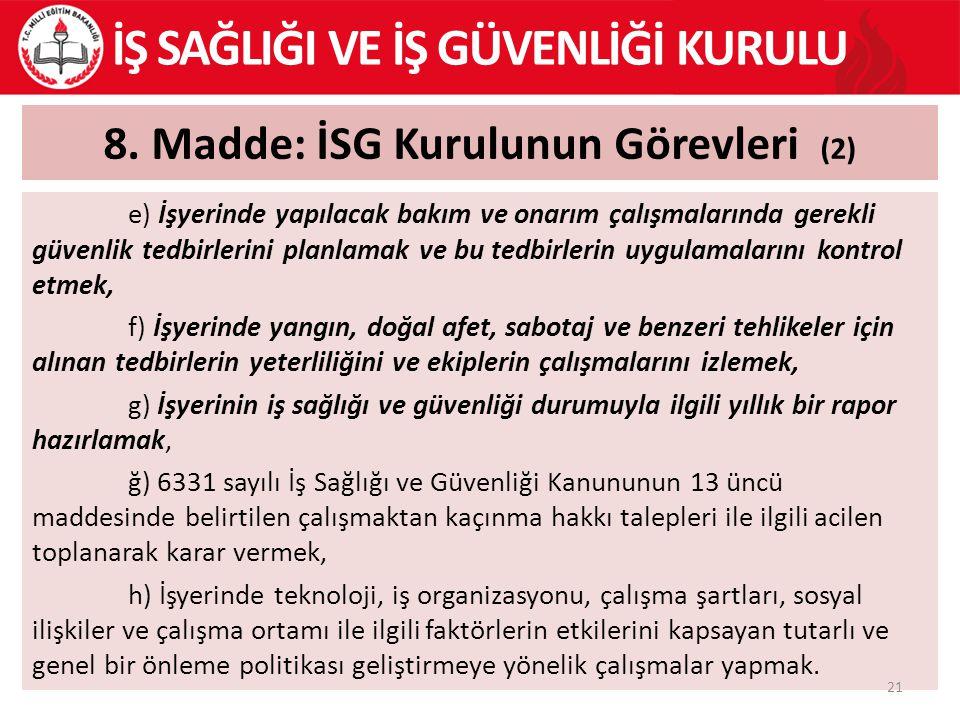 8. Madde: İSG Kurulunun Görevleri (2)