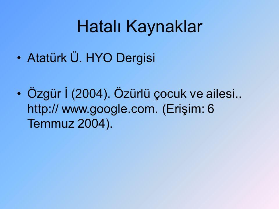 Hatalı Kaynaklar Atatürk Ü. HYO Dergisi