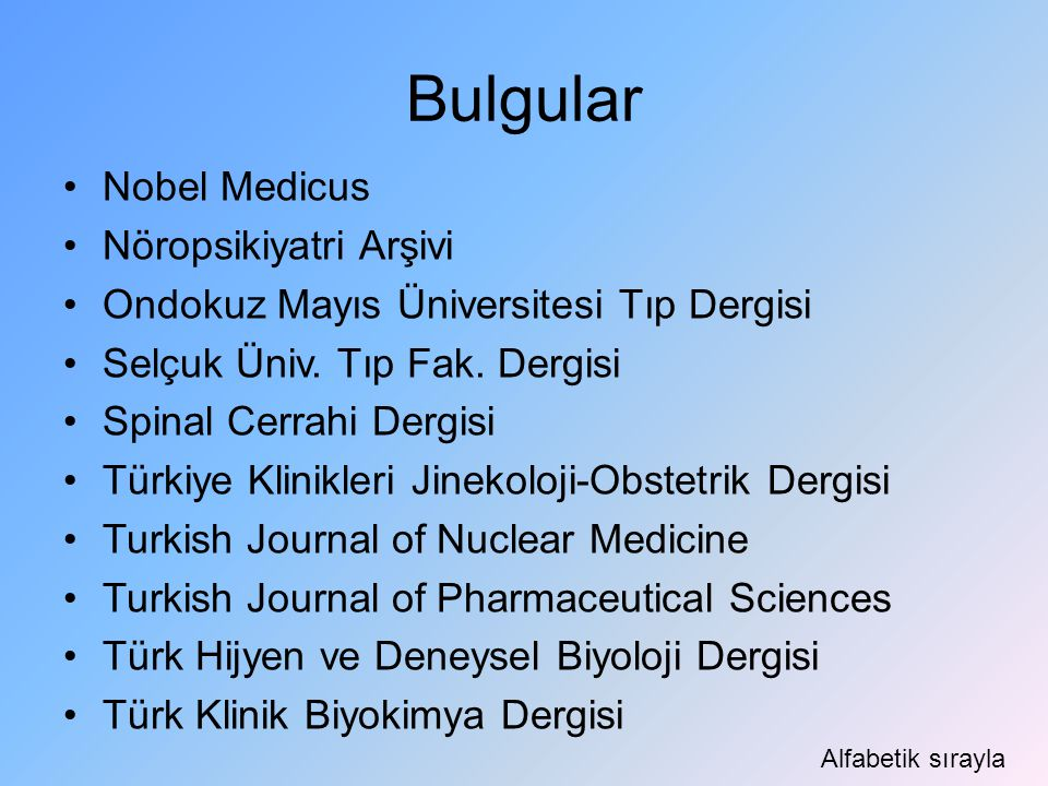 Bulgular Nobel Medicus Nöropsikiyatri Arşivi