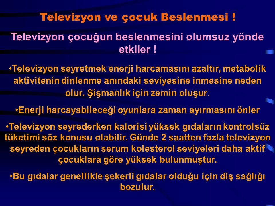 Televizyon çocuğun beslenmesini olumsuz yönde etkiler !