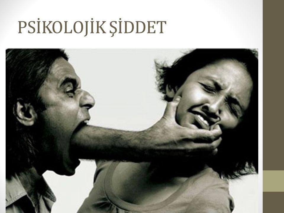 PSİKOLOJİK ŞİDDET