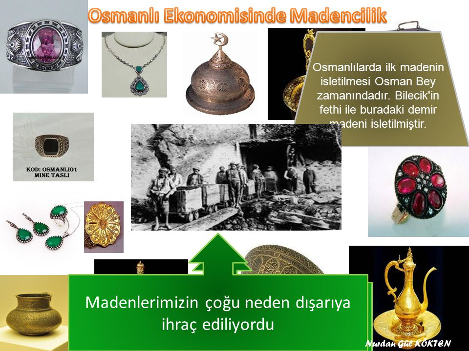 Madenlerimizin çoğu neden dışarıya ihraç ediliyordu