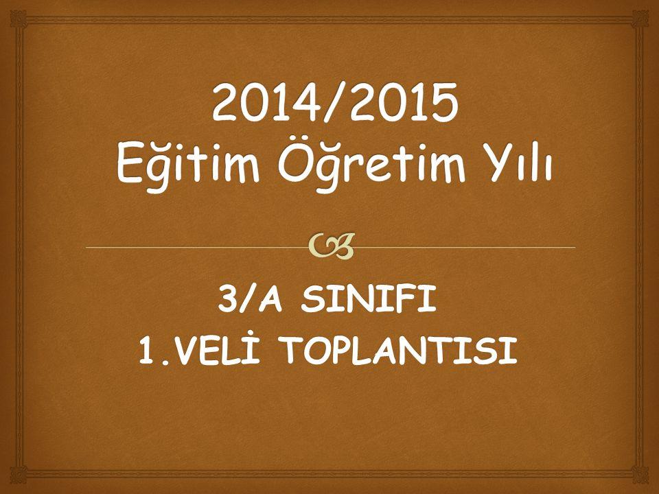 3/A SINIFI 1.VELİ TOPLANTISI