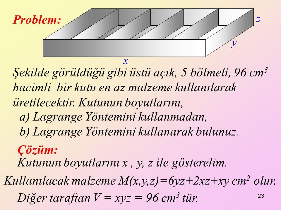 Kutunun boyutlarını x , y, z ile gösterelim.