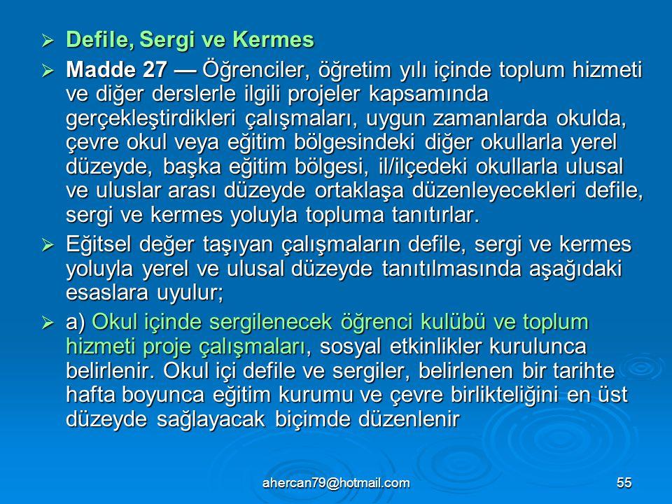 Defile, Sergi ve Kermes