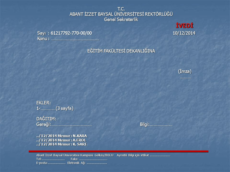 İVEDİ Sayı : 61217792-770-00/00 10/12/2014 (İmza) T.C.