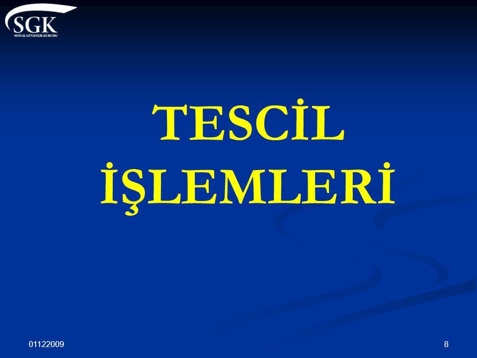 TESCİL İŞLEMLERİ 01122009